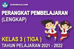 Perangkat Pembelajaran Lengkap SD Kelas 3 Kurikulum 2013 Tahun Pelajaran 2021-2022