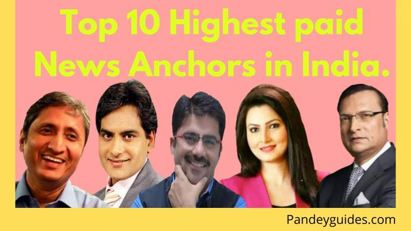 Top 10 highest paid news anchor
