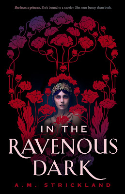 In The Ravenous Dark by A. M. Strickland book cover Illumicrate