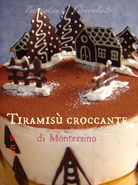 Antipasti Di Natale Montersino.Vaniglia E Cioccolato Tiramisu Croccante Di Montersino