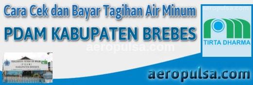 Cara cek dan bayar tagihan rekening PDAM Kabupaten Brebes