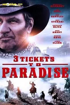 فيلم 3 Tickets to Paradise 2021 مترجم اون لاين