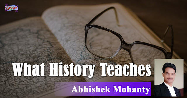 What History Teaches but We are Not Told to Remember