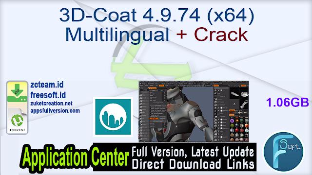 3D-Coat 4.9.74 (x64) Multilingual + Crack_ ZcTeam.id