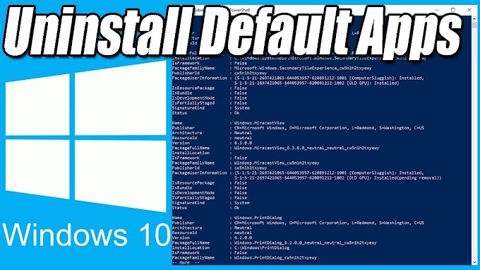 How to Uninstall Pre-Installed Apps in Windows 10 Using Powershell