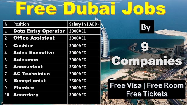 Free Jobs In Dubai | Directly From 9 Company | Apply Today |