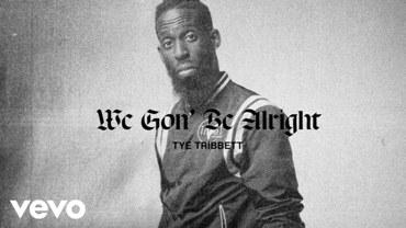 We Gon' Be Alright Lyrics - Tye Tribbett   A1laycris