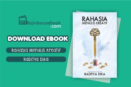 Download Ebook Rahasia Menulis Kreatif by Raditya Dika Pdf