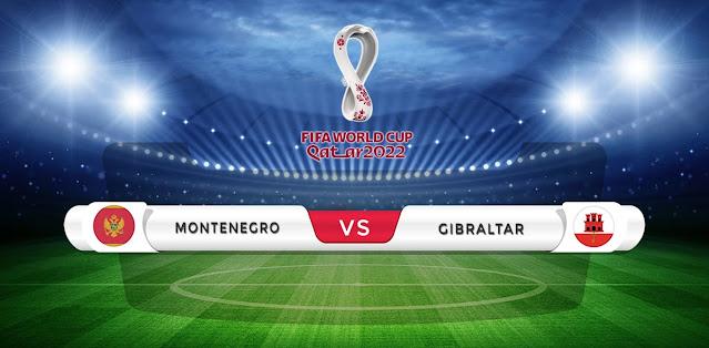 Montenegro vs Gibraltar Prediction & Match Preview