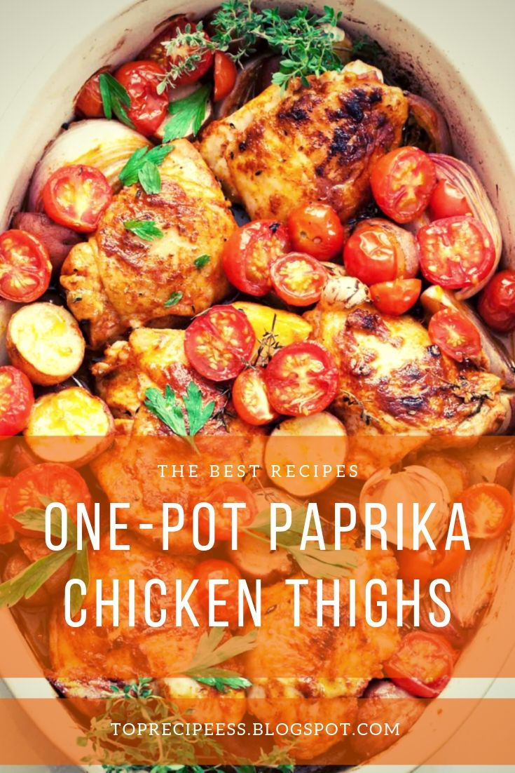 One-Pot Paprika Chicken Thighs | chicken recipes, baked chicken, chicken thighs, butter chicken, crockpot chicken, chicken healthy, chicken enchiladas, chicken parmesan, chicken casserole, chicken andrice, chicken pasta, chicken easy, chicken dinner, orange chicken, chicken piccata, chicken marsala, #chickencstirfry #chickencrecipesfor #chickencgreekyogurt #chickencsourcream #chickencmeals #chickencgreenonions #chickenccomfortfoods #chickencproducts #chickenchotsauces #chickencovens #chickenchealthy #chickencbreadcrumbs #chickencredpeppers #chickencwhitewines #chickencsimple #chickencveggies