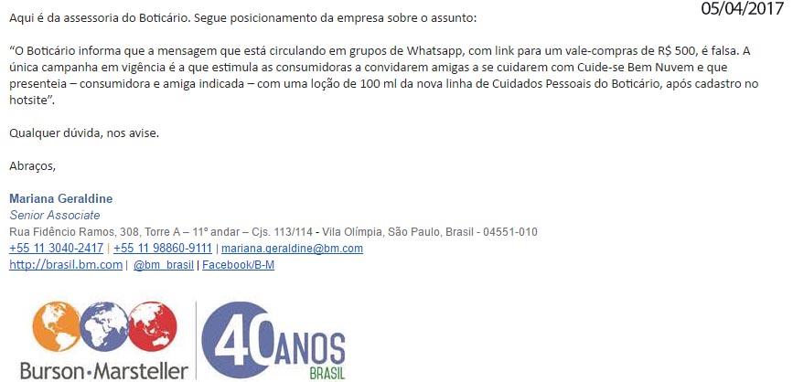 a6da9a2377fe4 De acordo com nota enviada pela assessora de imprensa da empresa O Boticário,  Mariana Geraldine, O Boticário informa que a mensagem que está circulando  em ...