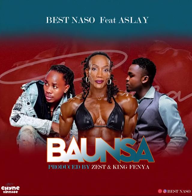 Download AUDIO   Best Naso x Aslay – Baunsa
