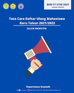 MENGENAI TATA CARA DAFTAR ULANG MAHASISWA BARU TAHUN 2021/2022