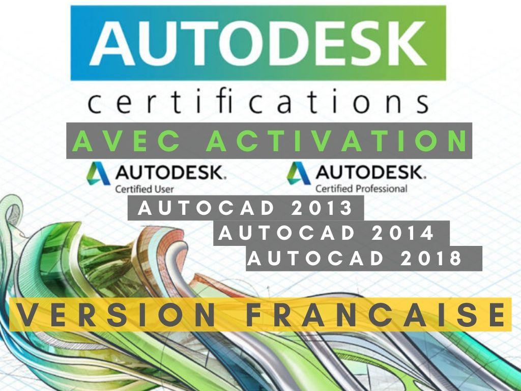 Autodesk | Autocad 2013-2014-2018 Versions Françaises | Avec activation