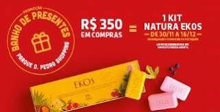 Promoção Parque Dom Pedro Shopping Natal 2018 - Kit Natura Ekos Sabonetes