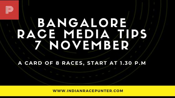 Bangalore Race Media Tips 7 November