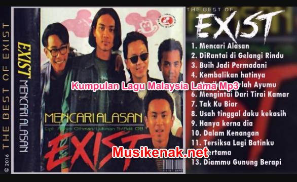 150 Hits Lagu Exist Malaysia Mp3 Full Album Terbaik Dan
