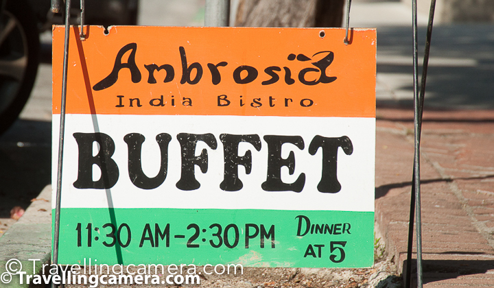 Address of Ambrosia India Bistro is 565 Abrego St, Monterey, CA 93940-3229 and it opens at 11:30am till 2:30pm for lunch buffet. Dinner time is 5pm.   Ambrosia India Bistro is at a peaceful place and away from craziness of Monterey's Fishermen's Warf. There are quite interesting eating places around Fishermen's warf as well but I doubt there is any Indian option. Having said that, if you wish to eat around Fishermen's warf there are some good places for sea food and the famous Chowder. As you walk around the Fishermen's warf, you would see lot of folks on the street offering you to try chowder and accordingly you can chose a place which suits your taste. Anyways we will talk about sea food and chowder of Fishermen's warf later :).