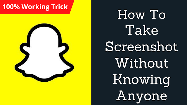 How to Take Screenshot In Snapchat without them knowing - The Tech Trackers