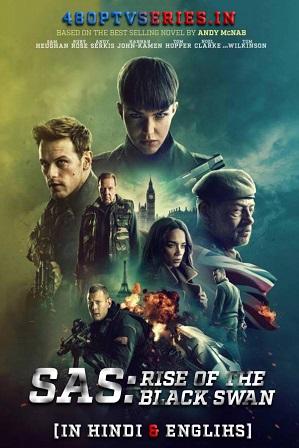 SAS: Rise of the Black Swan (2021) 400MB Full Hindi Dual Audio Movie Download 480p Web-DL