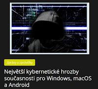 Největší kybernetické hrozby současnosti pro Windows, macOS a Android - AzaNoviny