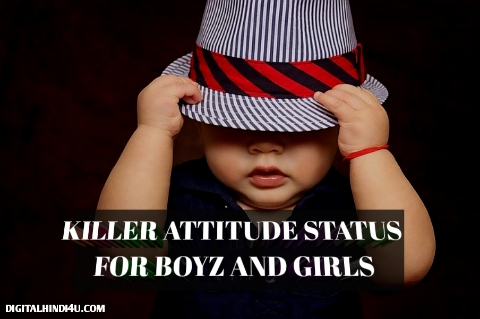 Killer Attitude status in Hindi For Boys And Girls