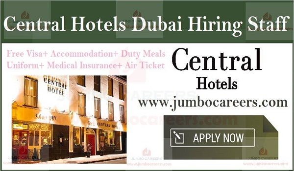 Free visa and air ticket jobs in Dubai, Urgent Hotel jobs in UAE,