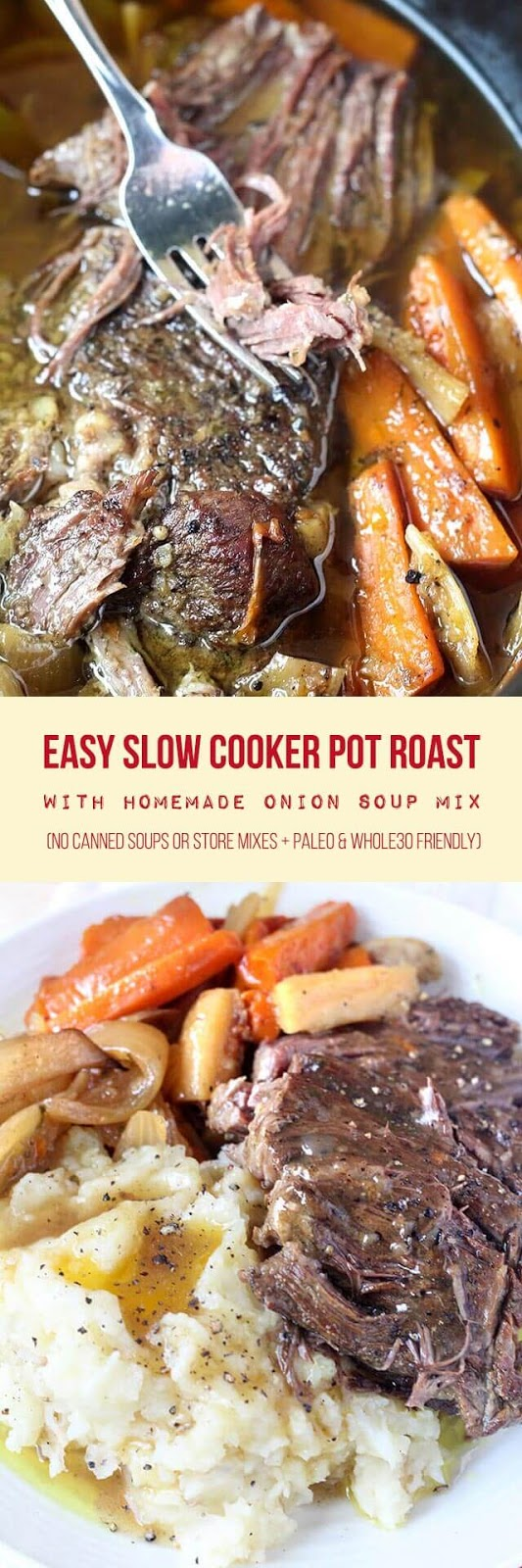 Fall-apart-tender pot roast cooked in the crock-pot with root vegetables and homemade onion soup mix. This super easy recipe takes about 20 minutes to prep and can be made in as little as 4-5 hours on the high setting. Serve with your favorite mashed potatoes for the best comforting meal.
