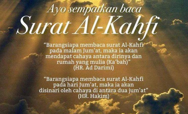 Mengapa Kita Dianjurkan Membaca Surat Al Kahfi Ayat 29 ...