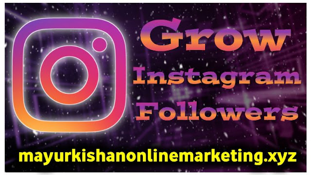 8 Pro Tips How To Grow Instagram Account - mayur kihsan mk