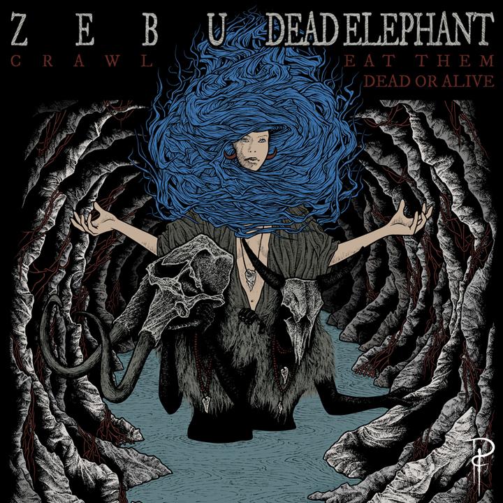 Zebu/Dead Elephant   2017