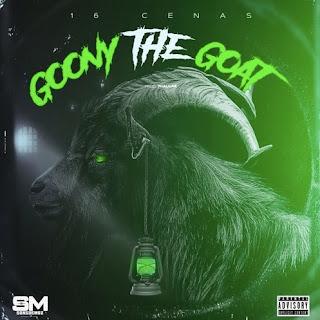 16 Cenas - Goony The Goat [Exclusivo 2021] (Download MP3)