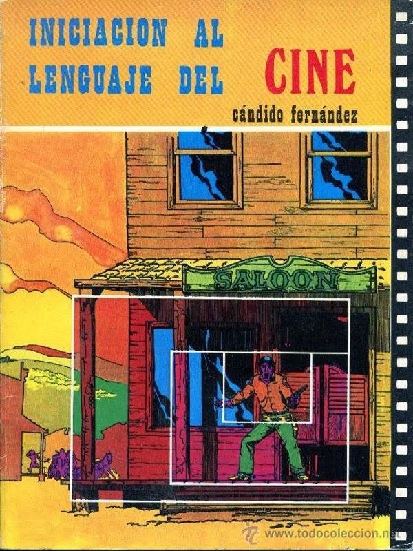 Iniciacion al lenguaje del cine – Candido Fernandez