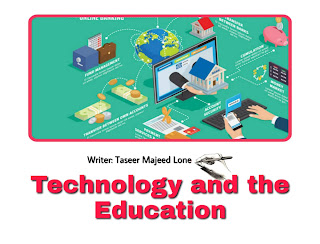 Technology and the Education.