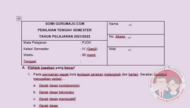 SOAL UTS/ PTS PJOK KELAS 4 SEMESTER 1 K13 REVISI TERBARU