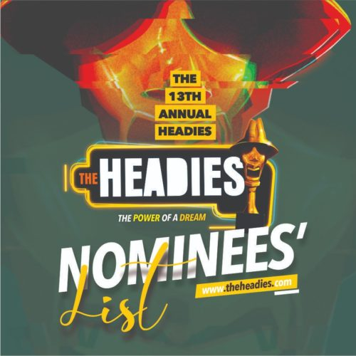 The Full List Of Nominees Of The 13th Edition Of Headies Award  2019 Here.