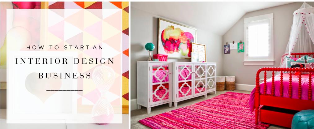 How To Start An Interior Design Business Interior Design