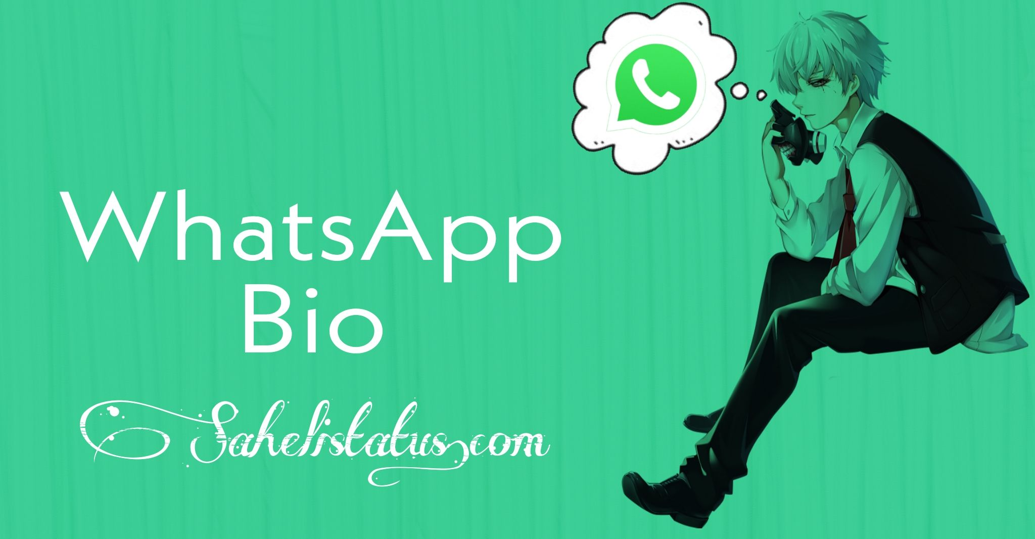 Whatsapp Bio , Funny Whatsapp Bio, Love Whatsapp Bio, Motivational  Whatsapp Bios,