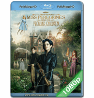 MISS PEREGRINE Y LOS NIÑOS PECULIARES (2016) 1080P HD MKV ESPAÑOL LATINO