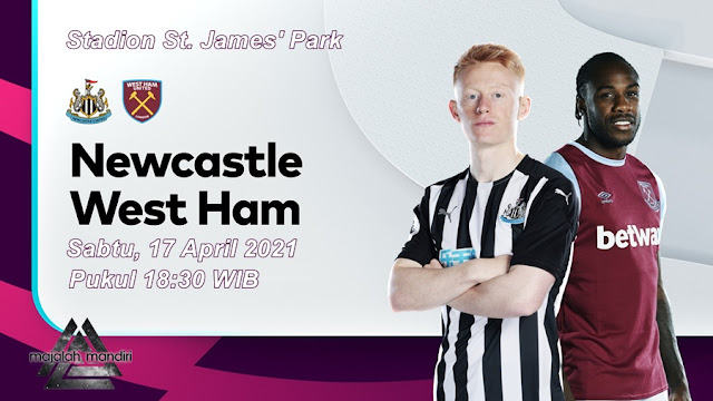 Prediksi Newcastle United Vs West Ham United