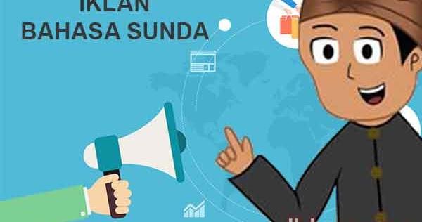 6 Contoh Iklan Bahasa Sunda Dan Gambar Lengkap Yukampus