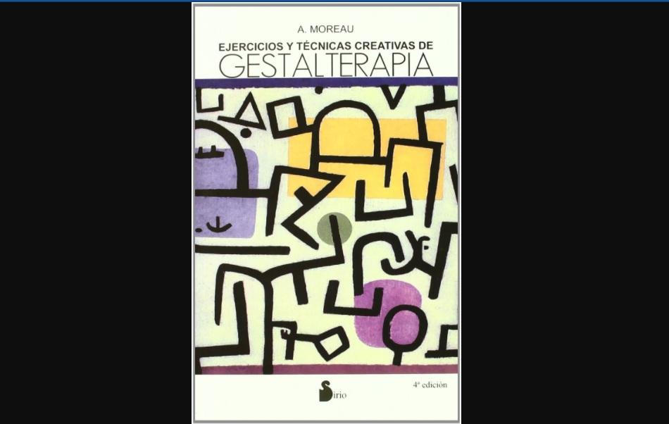 Ejercicios y tecnicas creativas de Gestalterapia. PDF
