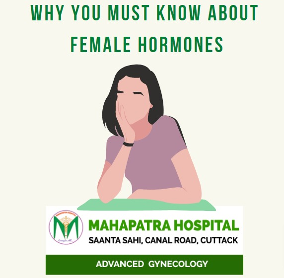 Why You must Know about Female Hormones