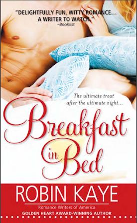 Breakfast in Bed (Romantic) Novel By Robin Kaye