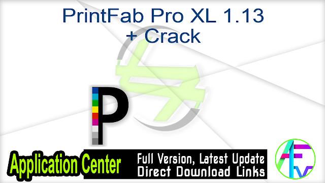 PrintFab Pro XL 1.13 + Crack