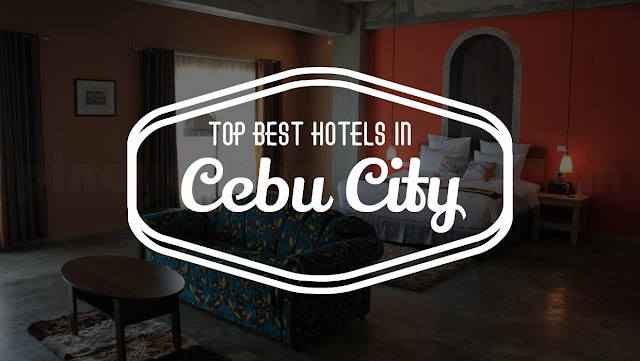 Top 10 Best Hotels in Cebu City Philippines