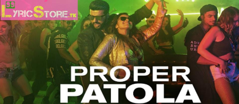 PROPER PATOLA – LYRICS | Namaste England | Badshah | Diljit Dosanjh | Aastha Gill, latest song, Badshah song, Diljit Dosanjh song