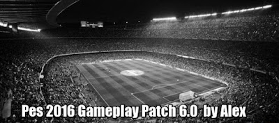 PES 2016 Gameplay Patch 6.0 by Alex