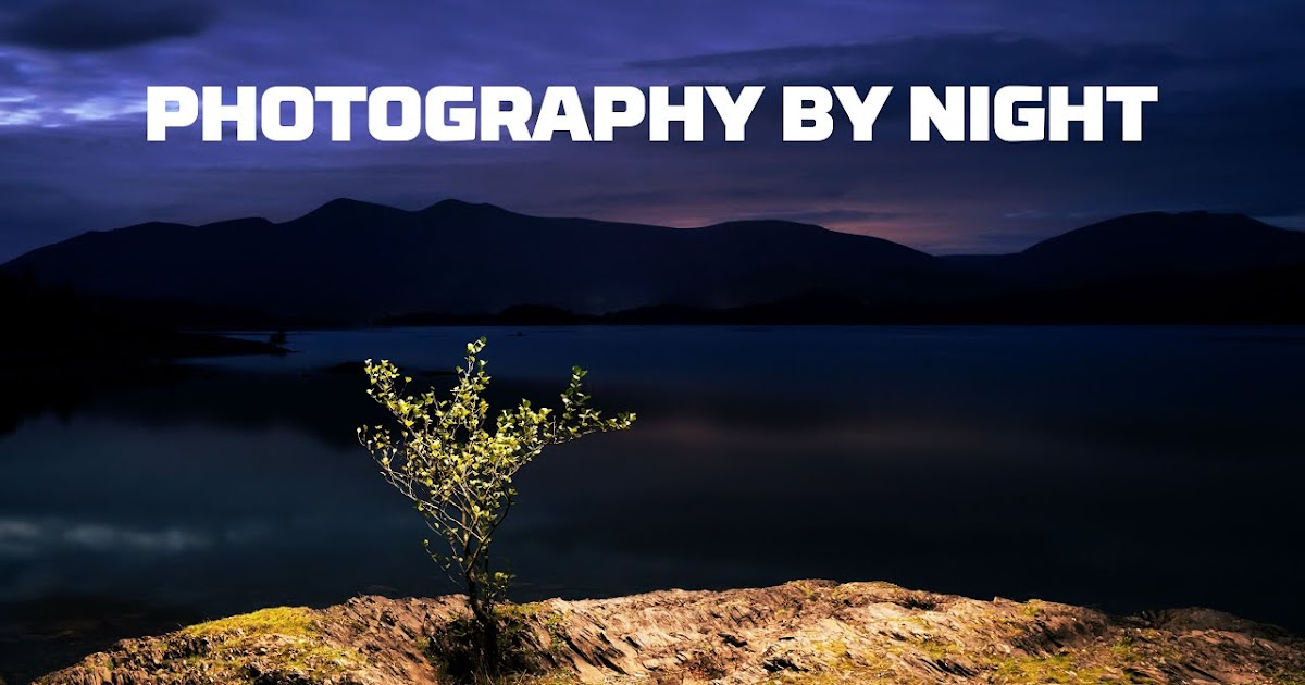 How Everyone Can do NIGHT Photography! (beginner to PRO)