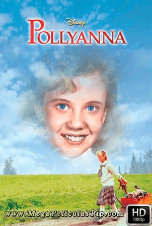 Pollyanna [1080p] [Latino-Ingles] [MEGA]